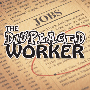 The Displaced Worker